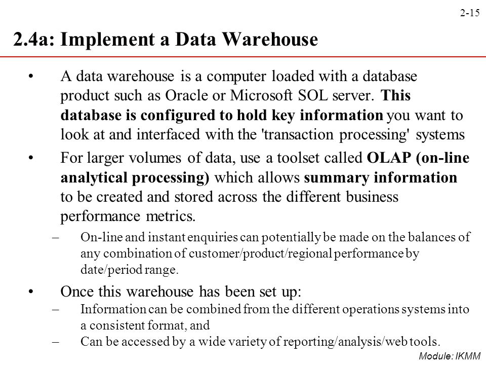 2.4a: Implement a Data Warehouse