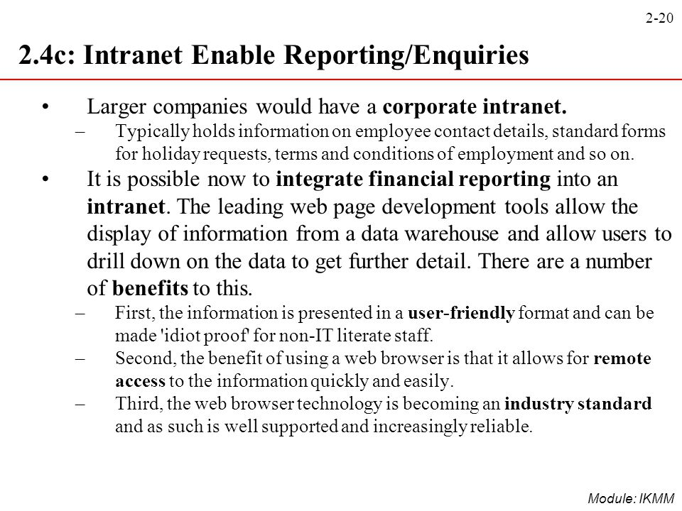 2.4c: Intranet Enable Reporting/Enquiries