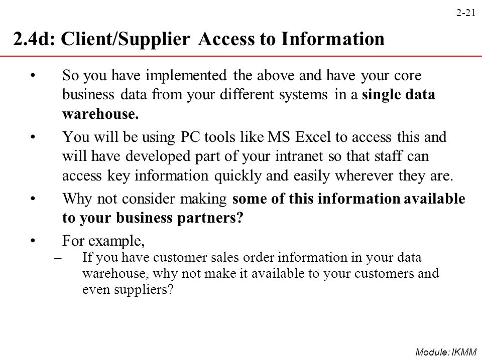 2.4d: Client/Supplier Access to Information