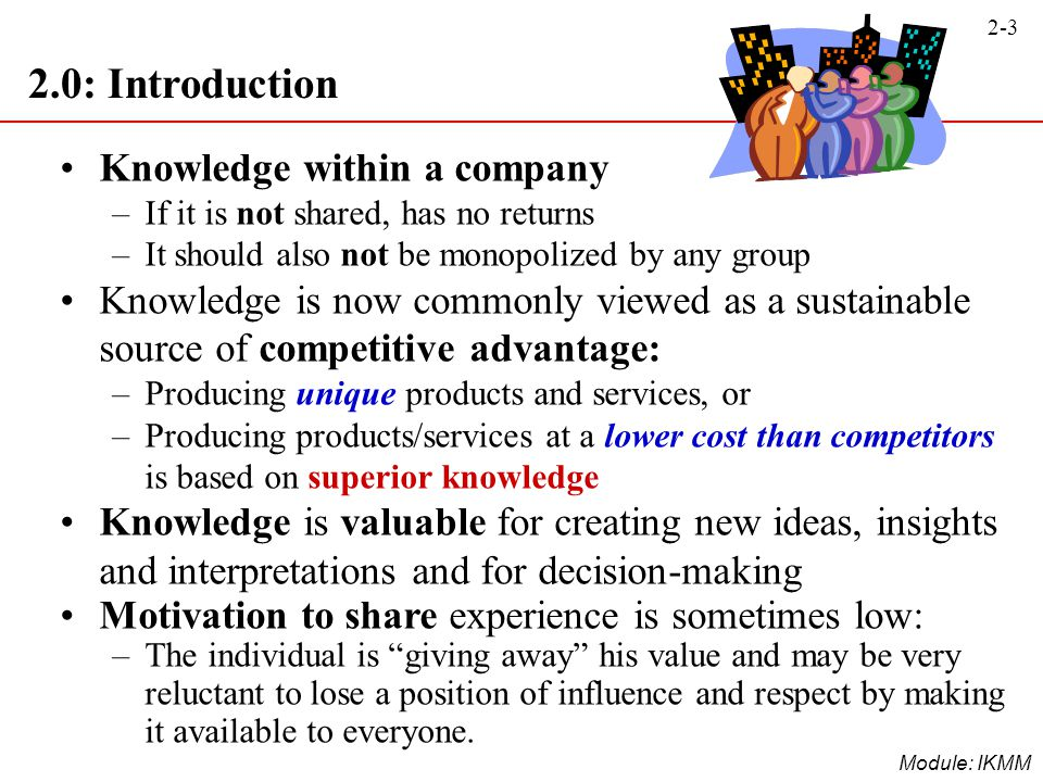 2.0: Introduction Knowledge within a company
