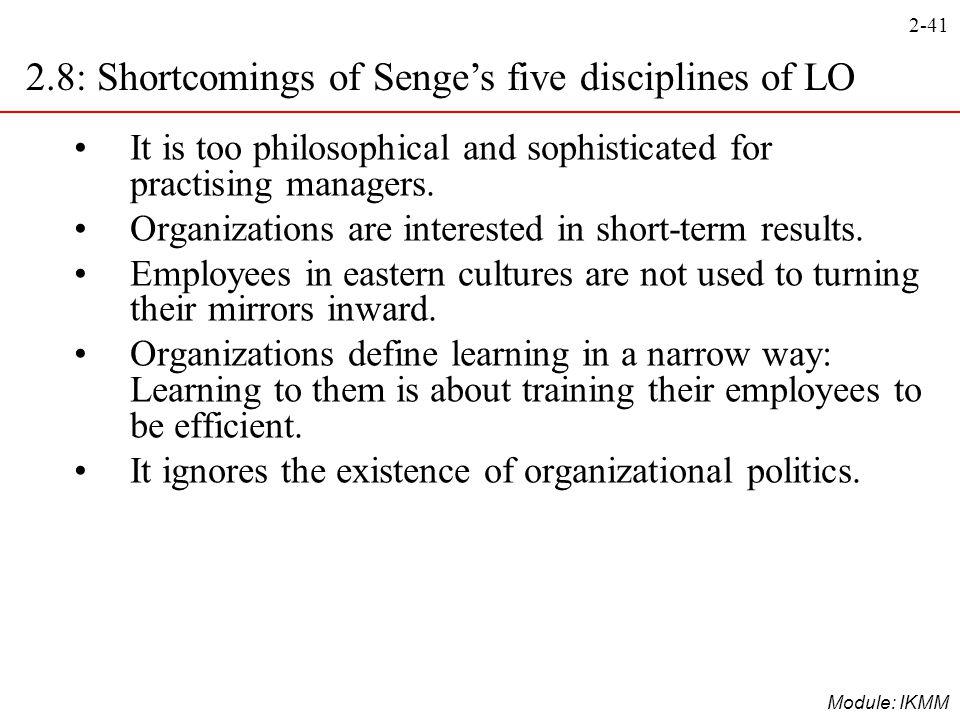 2.8: Shortcomings of Senge's five disciplines of LO