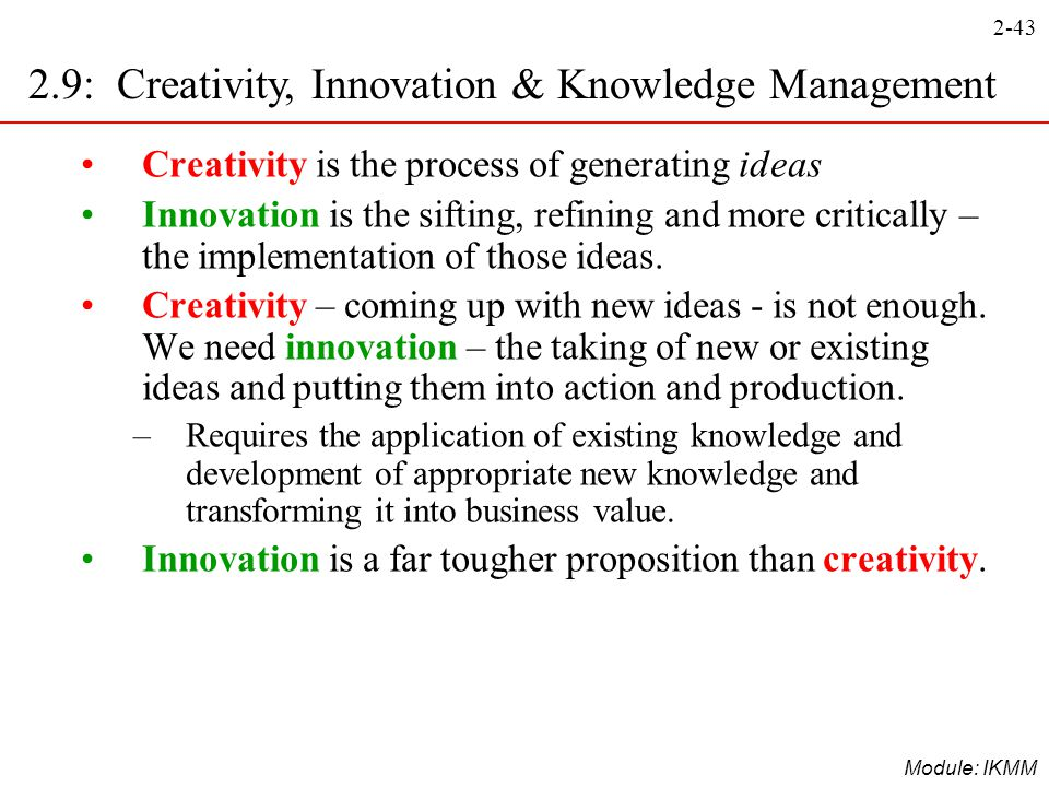 2.9: Creativity, Innovation & Knowledge Management