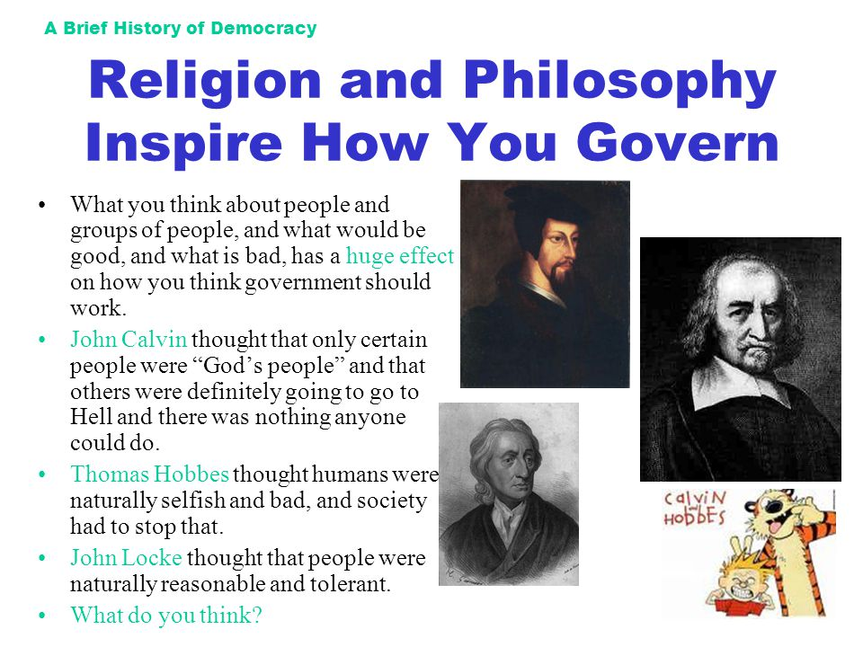 Religion and Philosophy Inspire How You Govern
