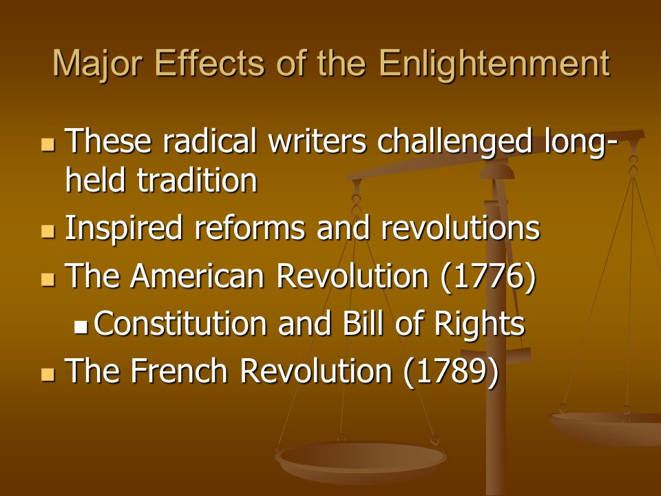 Major Effects of the Enlightenment