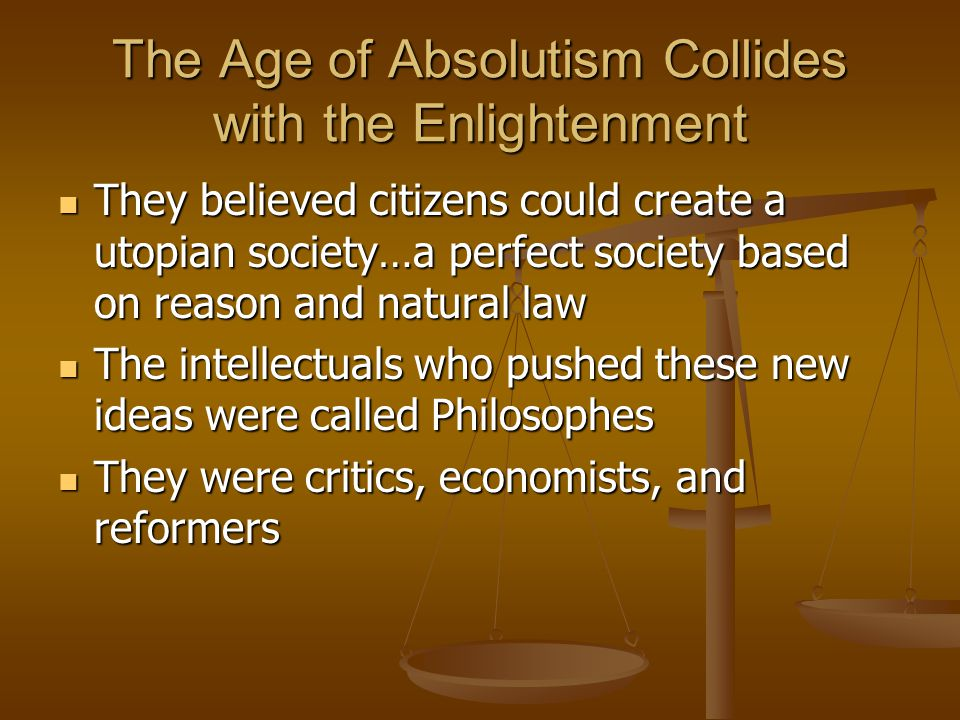 The Age of Absolutism Collides with the Enlightenment