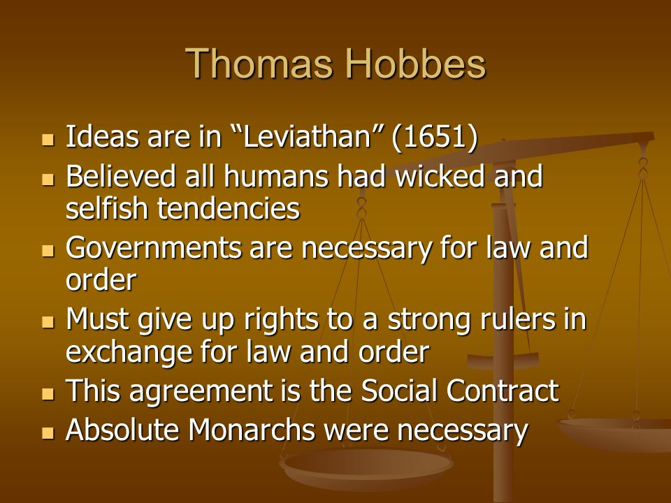 Thomas Hobbes Ideas are in Leviathan (1651)