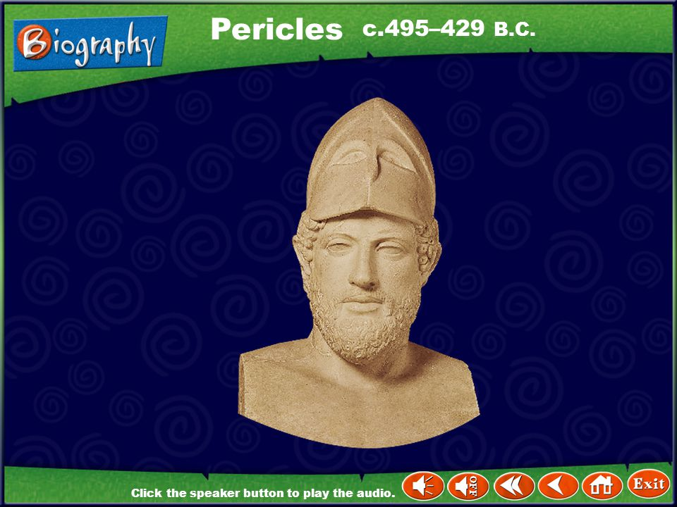 Pericles c.495–429 B.C.