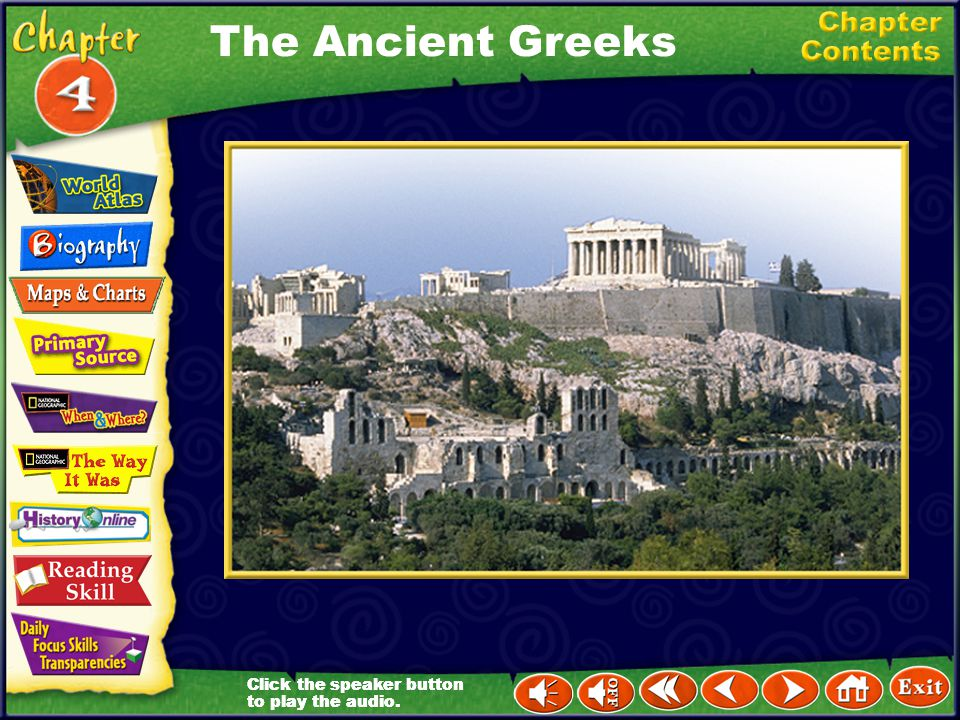 The Ancient Greeks Click the speaker button to play the audio.