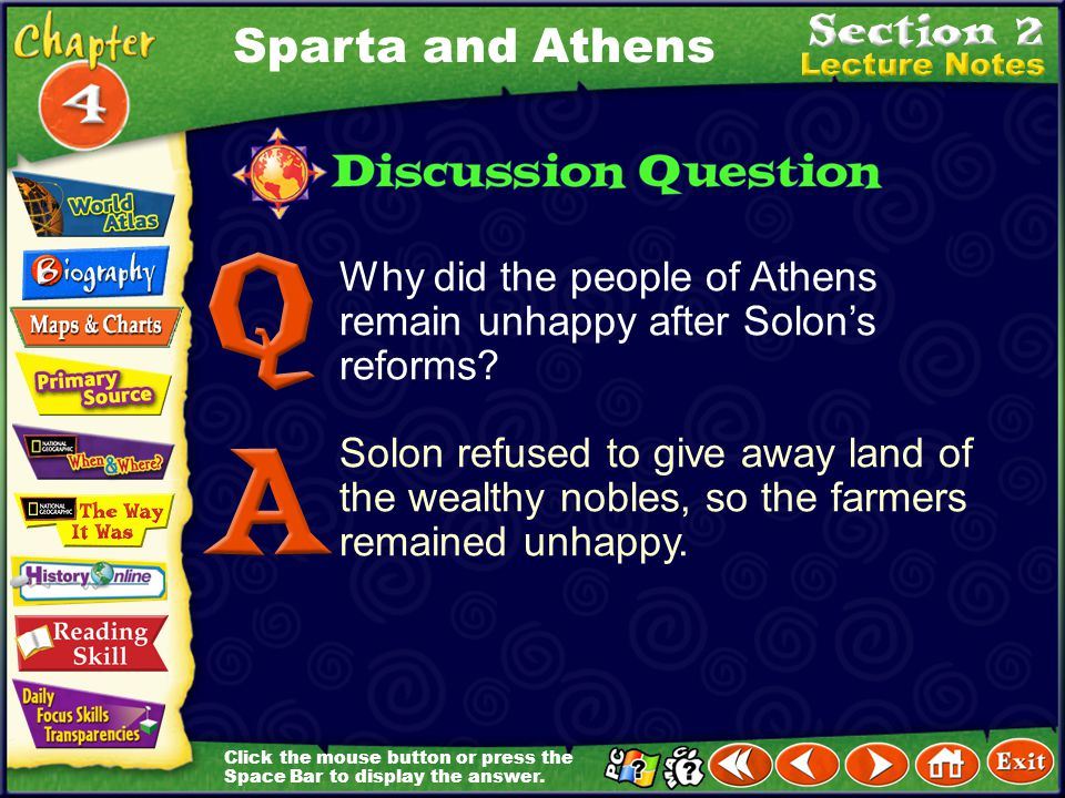 Sparta and Athens Why did the people of Athens remain unhappy after Solon's reforms