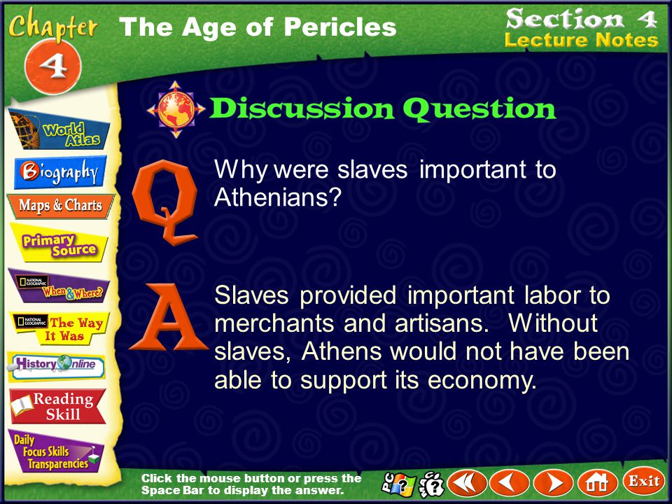 The Age of Pericles Why were slaves important to Athenians
