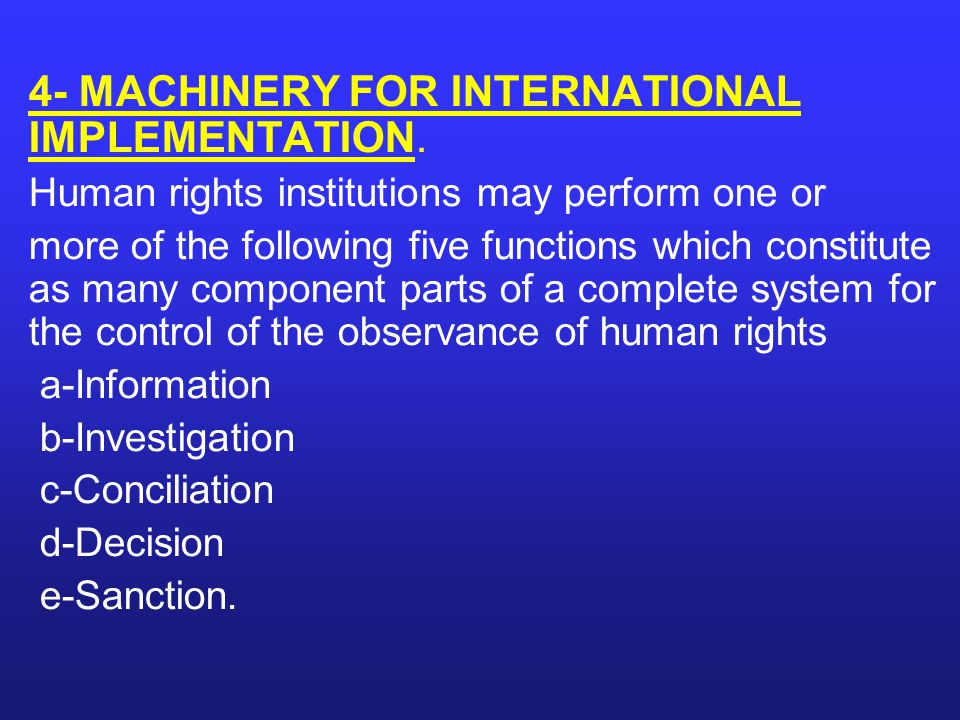 4- MACHINERY FOR INTERNATIONAL IMPLEMENTATION.