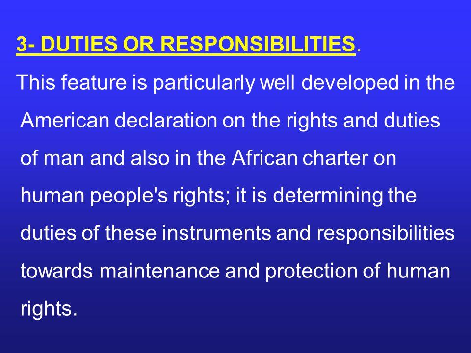 3- DUTIES OR RESPONSIBILITIES.