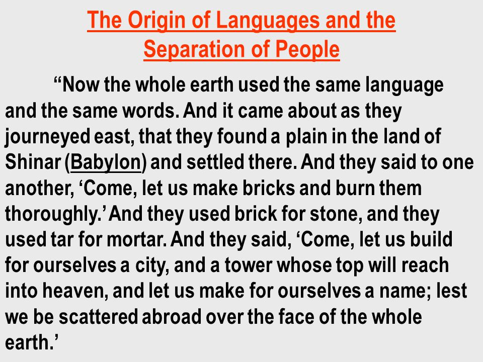 The Origin of Languages and the Separation of People