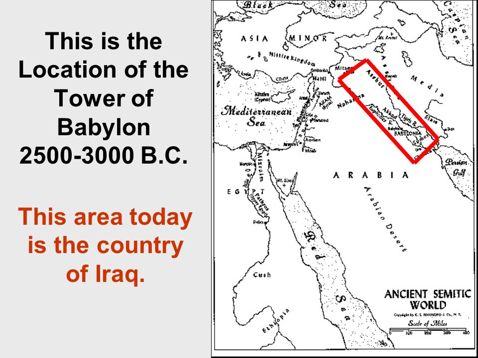 This is the Location of the Tower of Babylon 2500-3000 B.C.