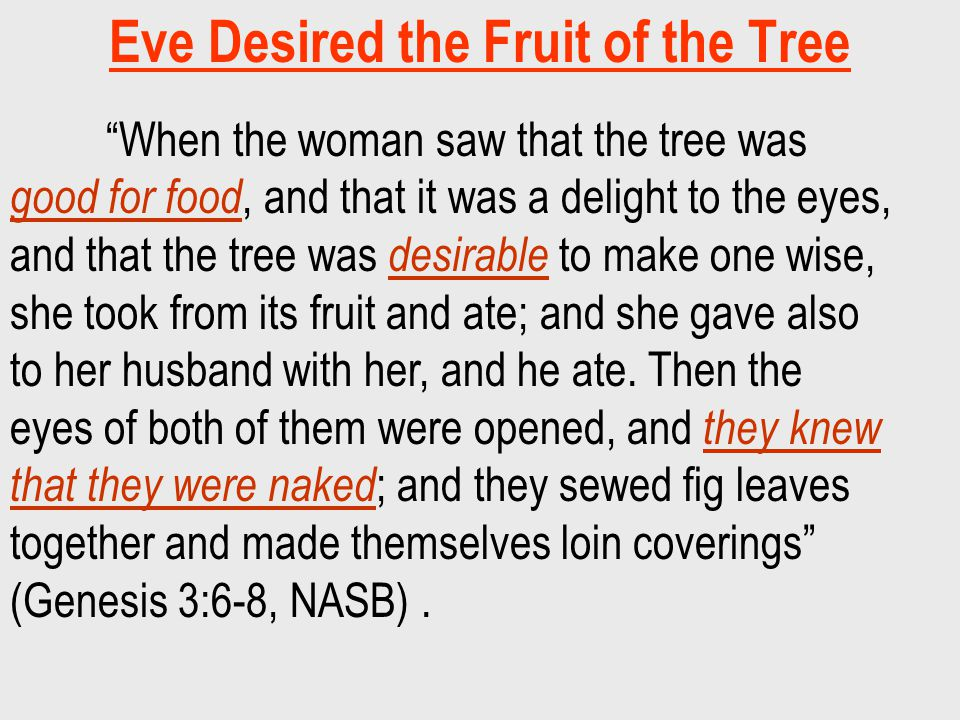 Eve Desired the Fruit of the Tree