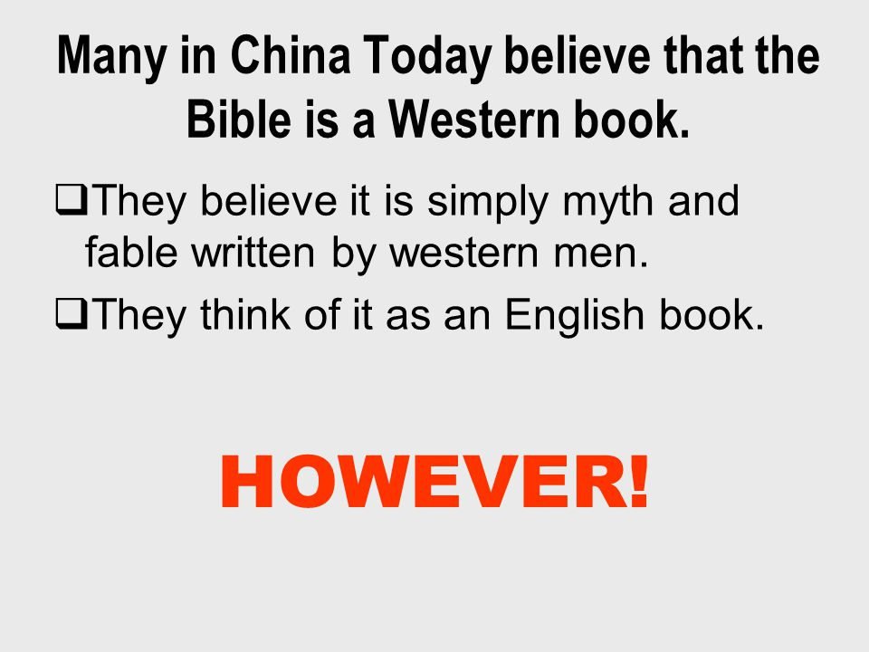 Many in China Today believe that the Bible is a Western book.