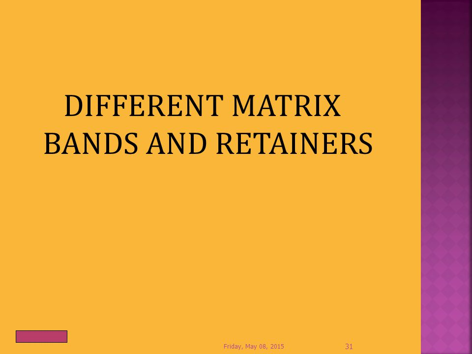 DIFFERENT MATRIX BANDS AND RETAINERS