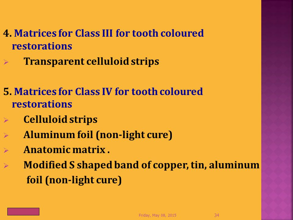 4. Matrices for Class III for tooth coloured restorations