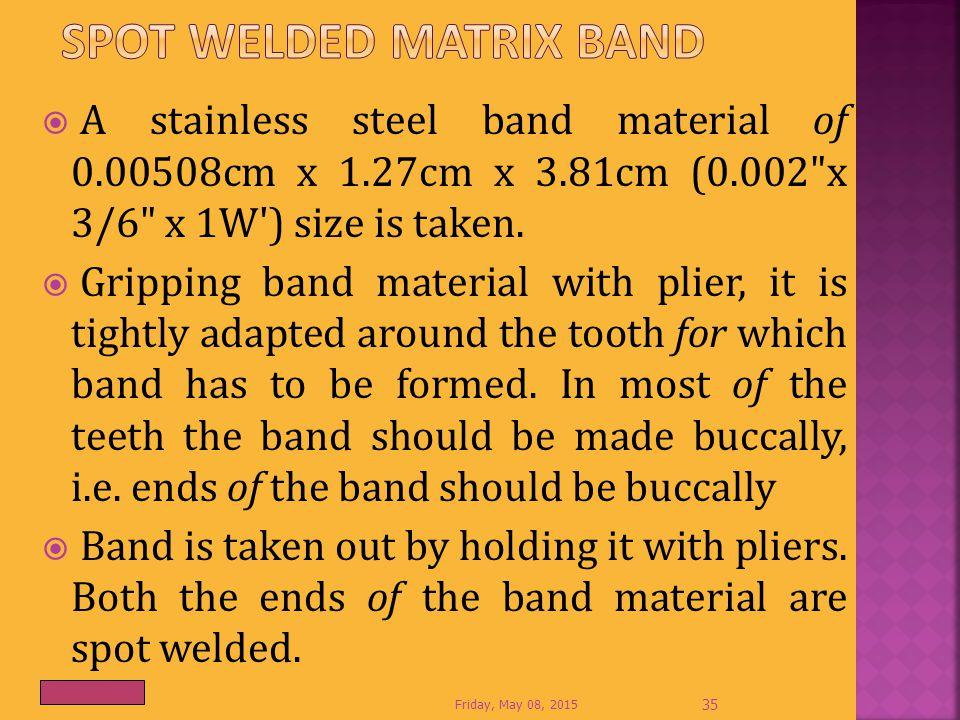 Spot welded matrix band