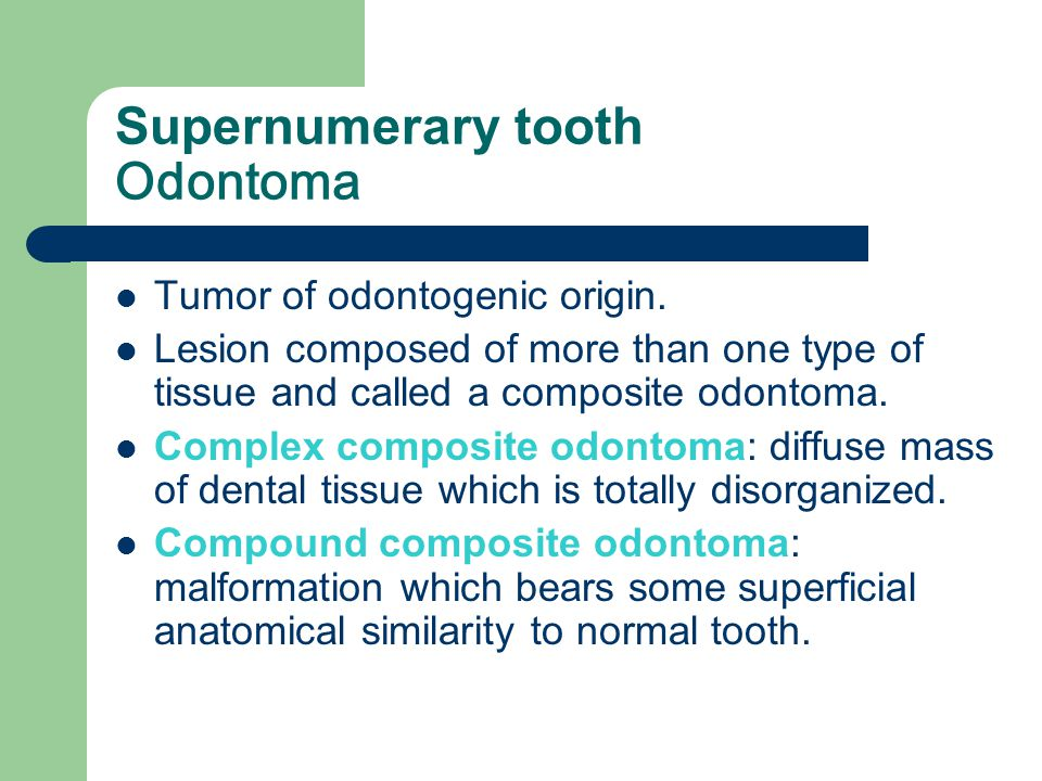 Supernumerary tooth Odontoma
