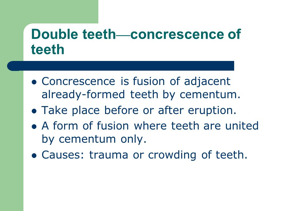 Double teeth—concrescence of teeth