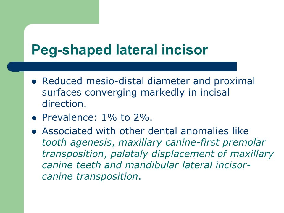 Peg-shaped lateral incisor