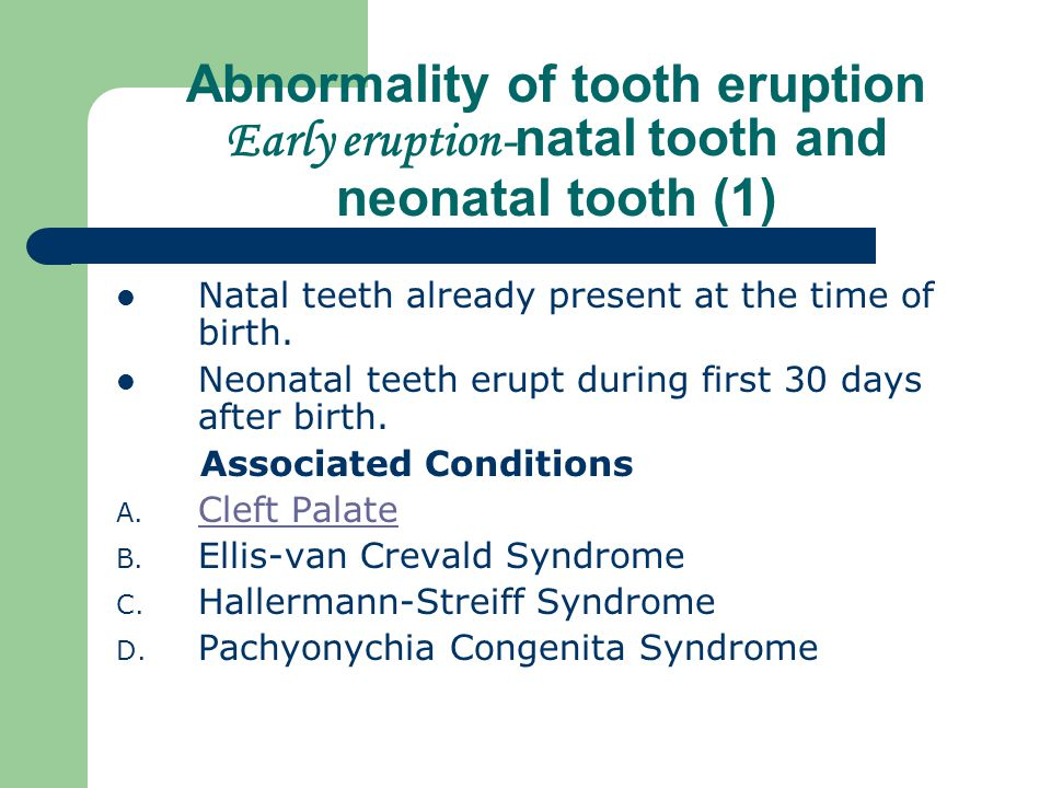 Abnormality of tooth eruption Early eruption-natal tooth and neonatal tooth (1)