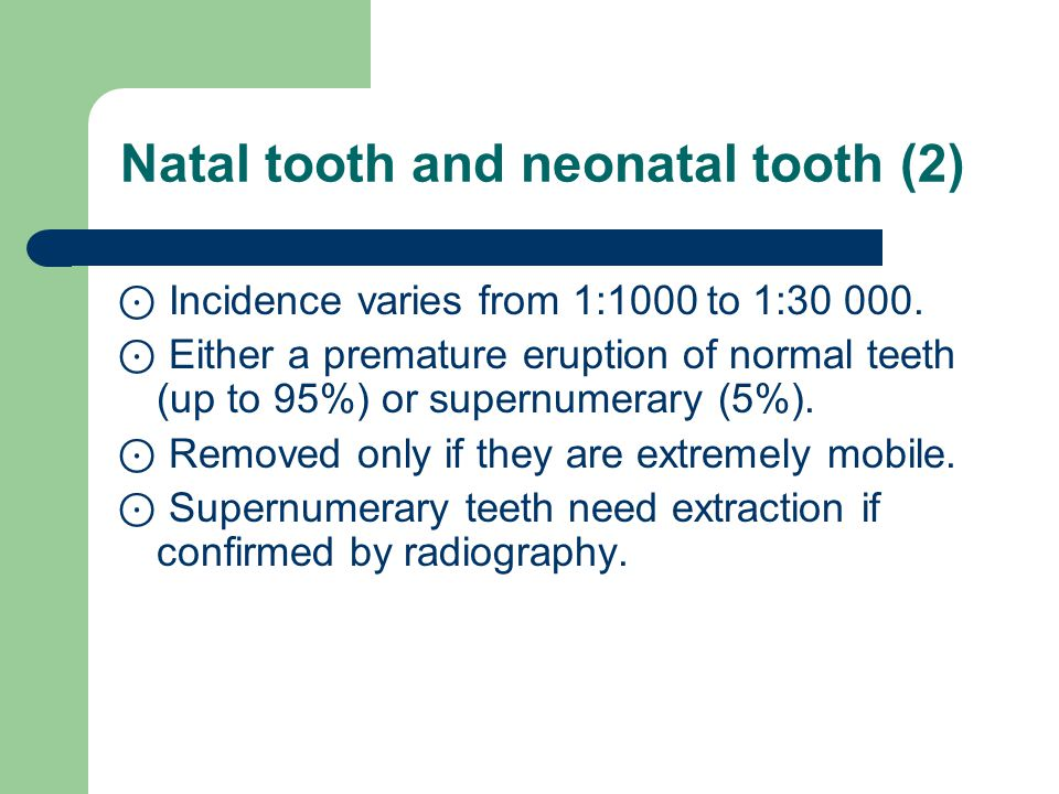 Natal tooth and neonatal tooth (2)