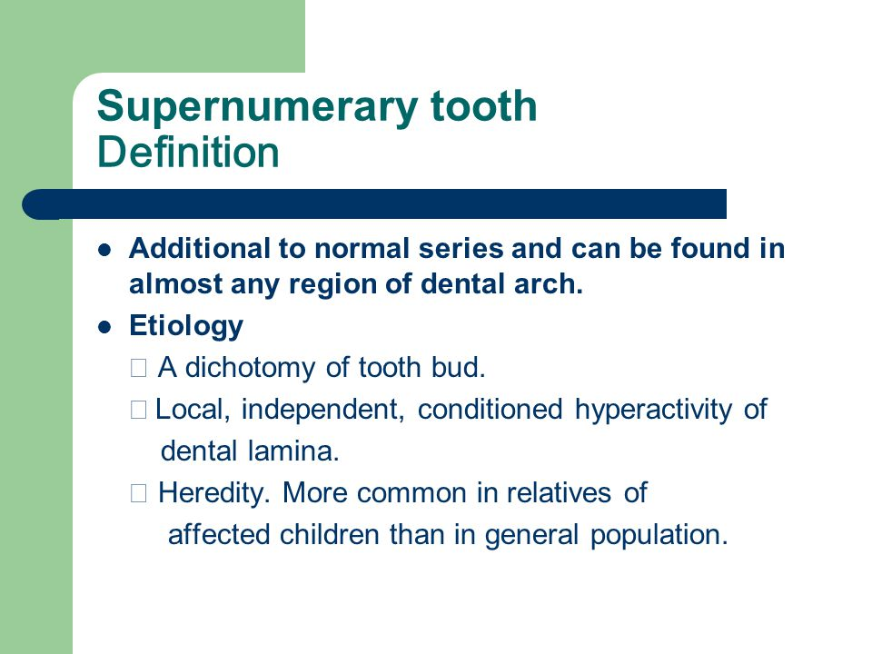 Supernumerary tooth Definition