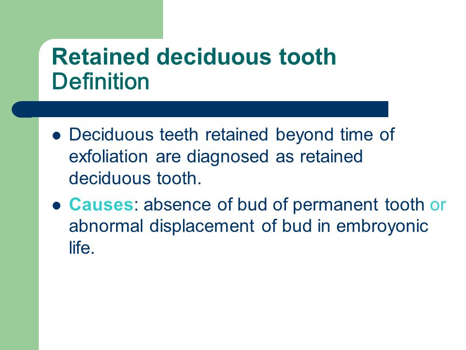 Retained deciduous tooth Definition