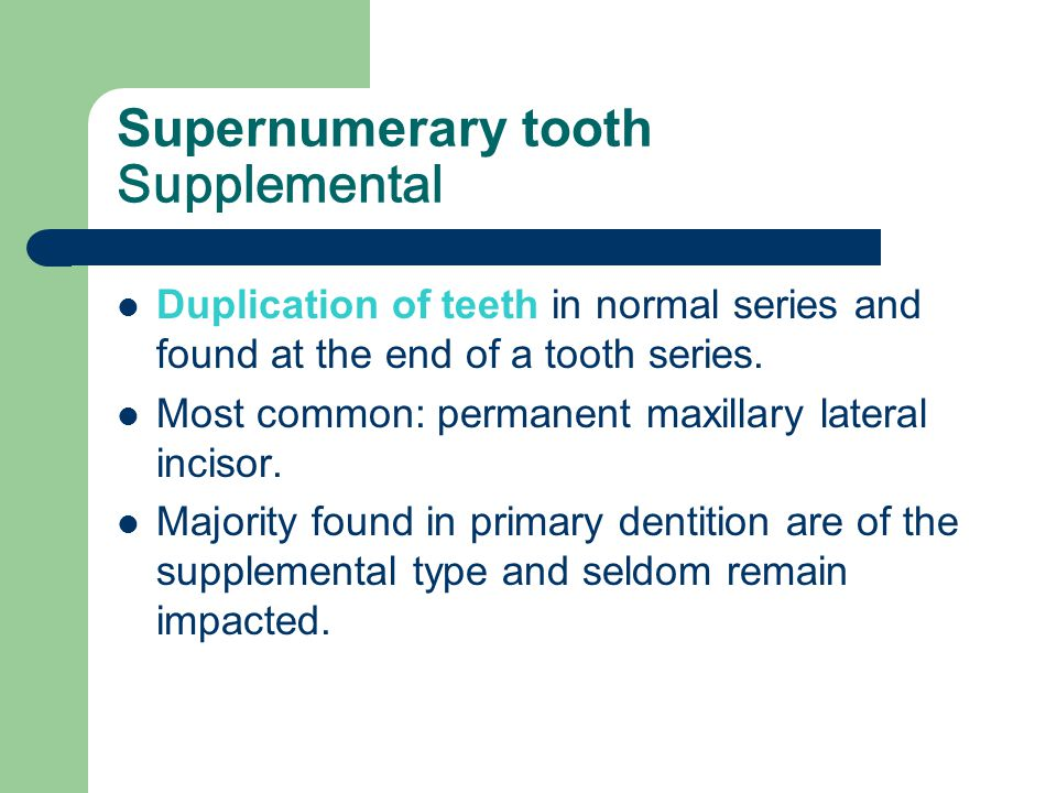 Supernumerary tooth Supplemental