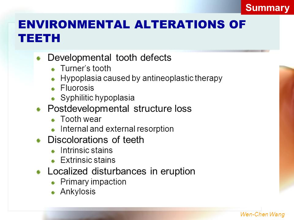 ENVIRONMENTAL ALTERATIONS OF TEETH