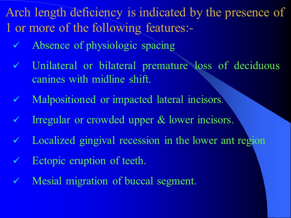 Arch length deficiency is indicated by the presence of