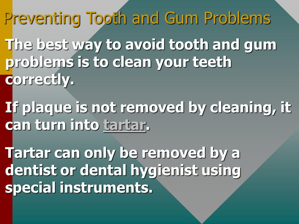 Preventing Tooth and Gum Problems