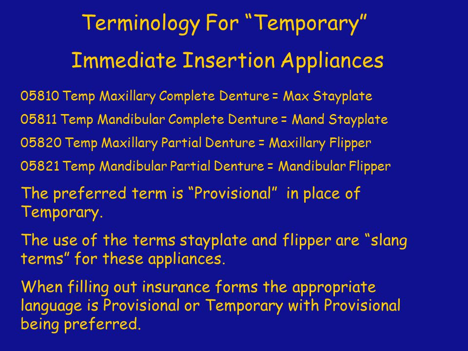 Terminology For Temporary Immediate Insertion Appliances