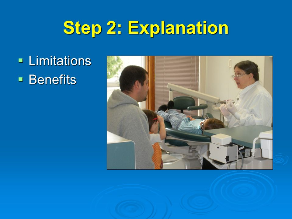 Step 2: Explanation Limitations Benefits