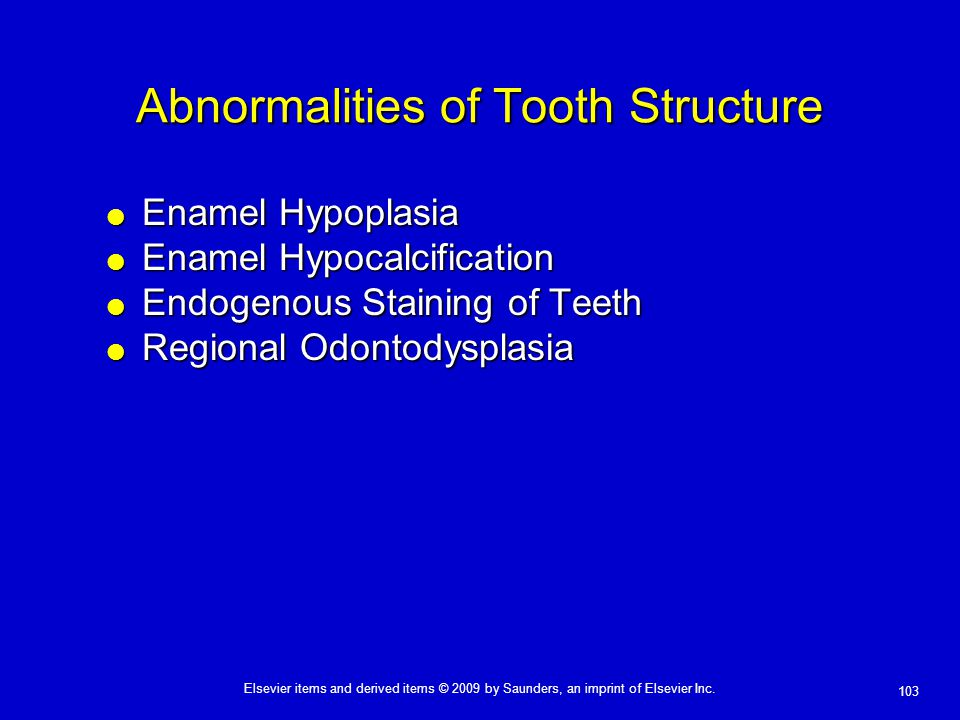 Abnormalities of Tooth Structure