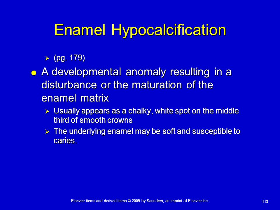 Enamel Hypocalcification
