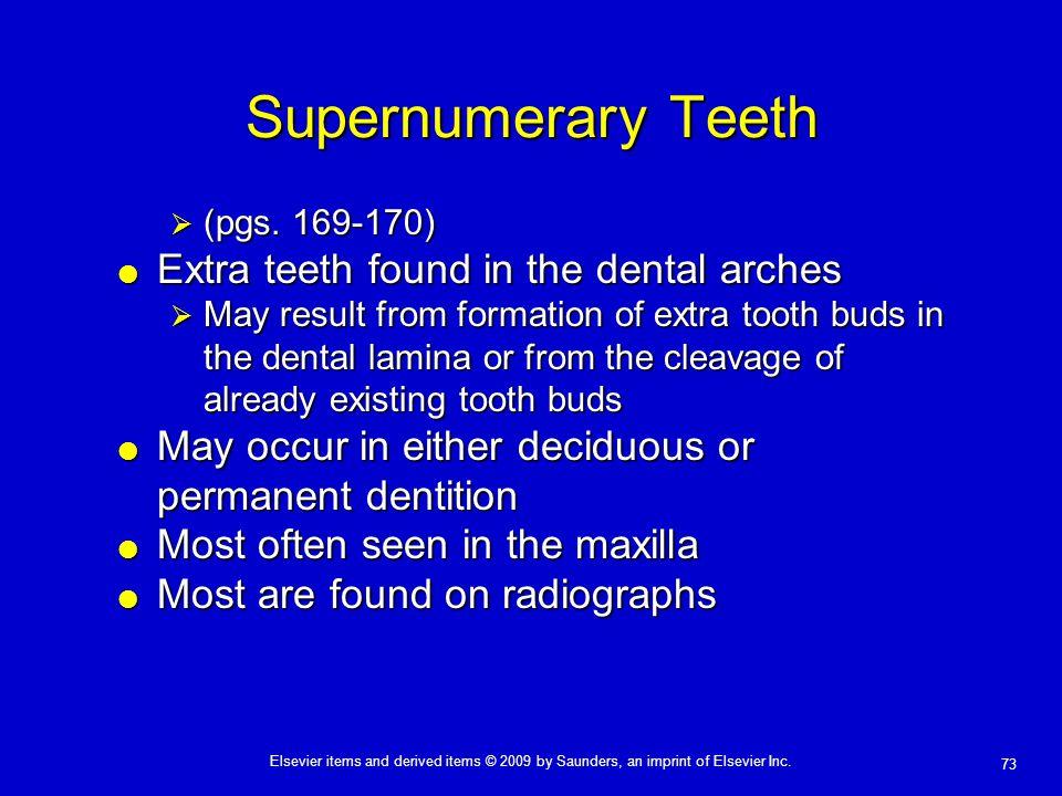 Supernumerary Teeth Extra teeth found in the dental arches