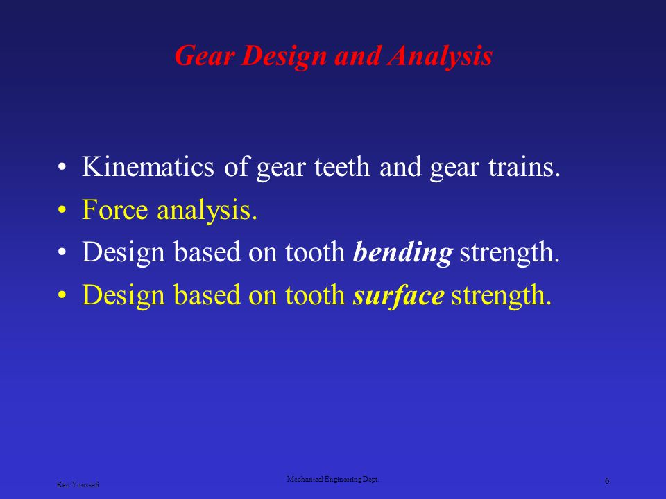 Gear Design and Analysis
