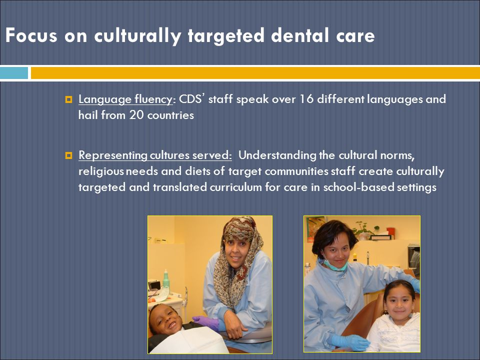 Focus on culturally targeted dental care