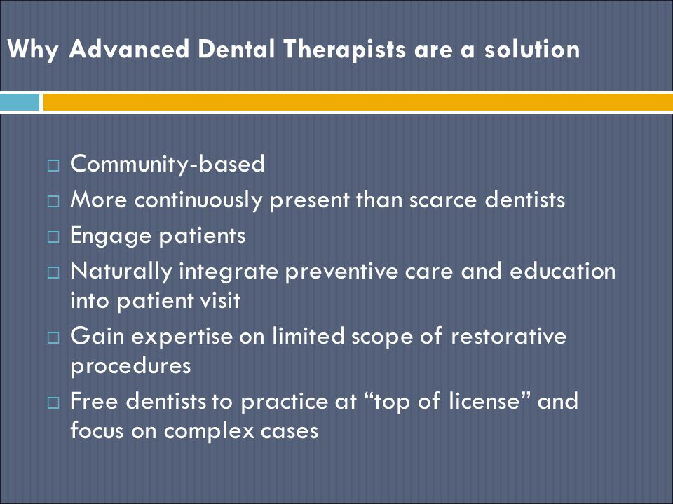 Why Advanced Dental Therapists are a solution