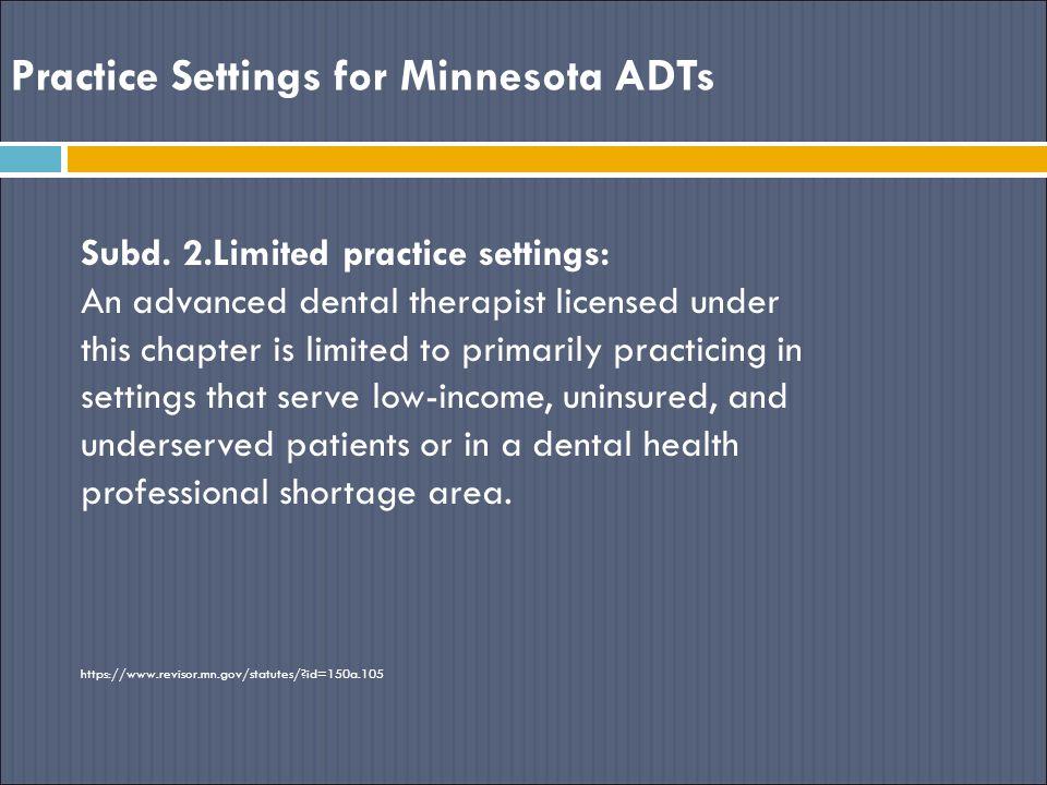 Practice Settings for Minnesota ADTs