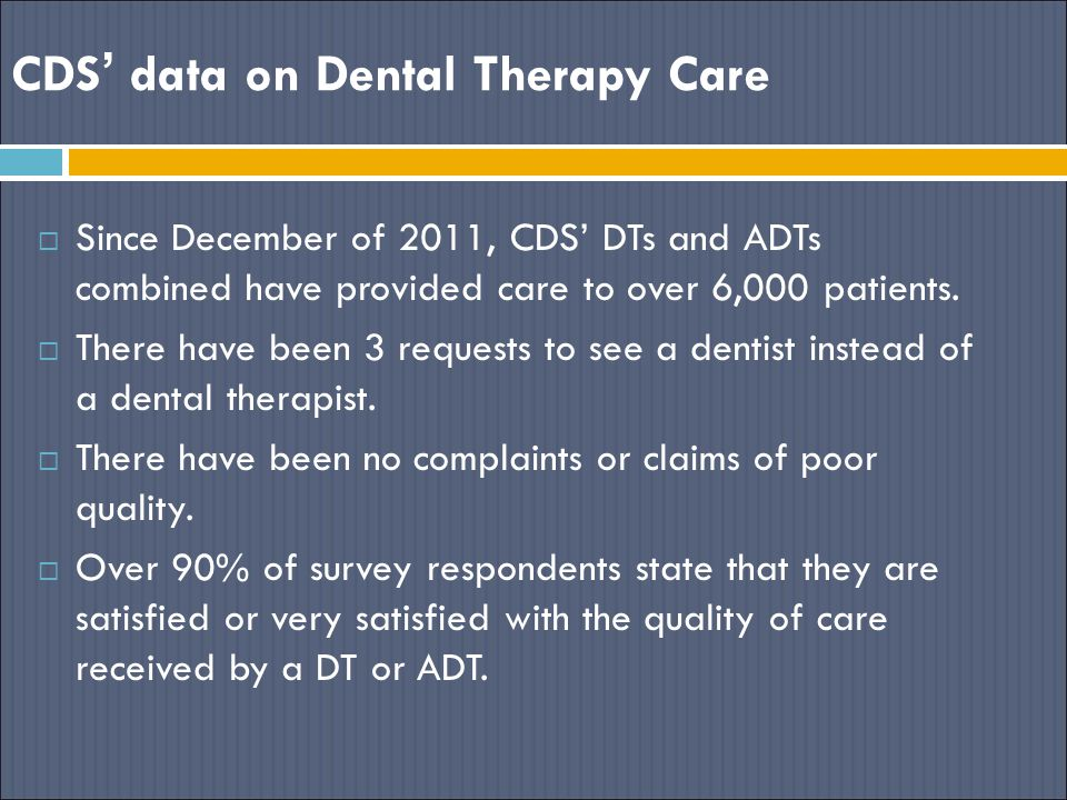 CDS' data on Dental Therapy Care
