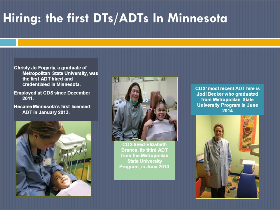 Hiring: the first DTs/ADTs In Minnesota