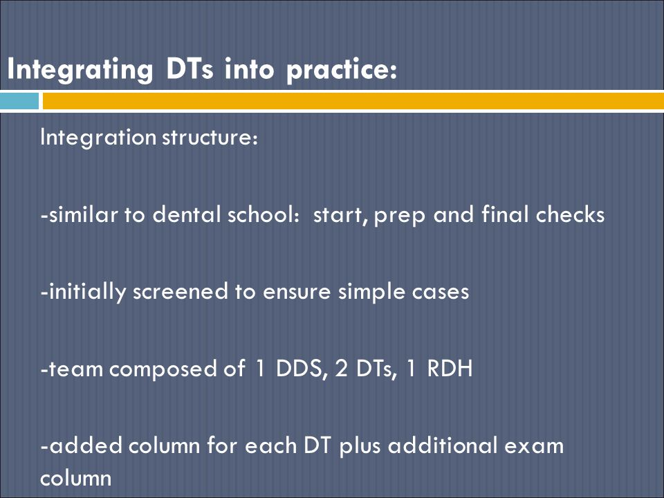 Integrating DTs into practice:
