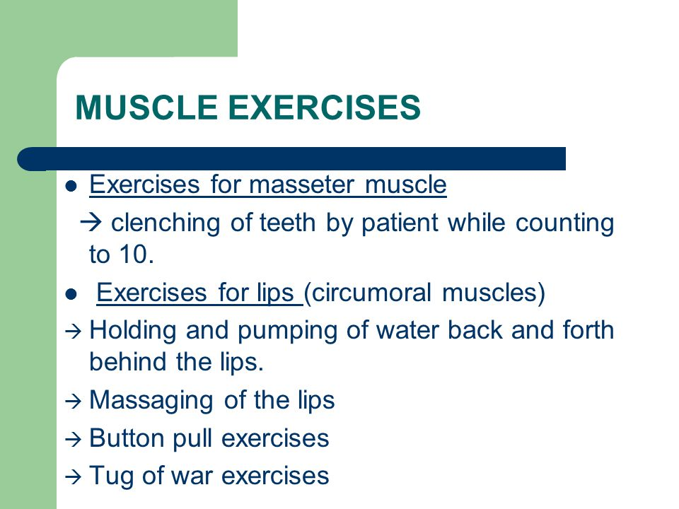 MUSCLE EXERCISES Exercises for masseter muscle