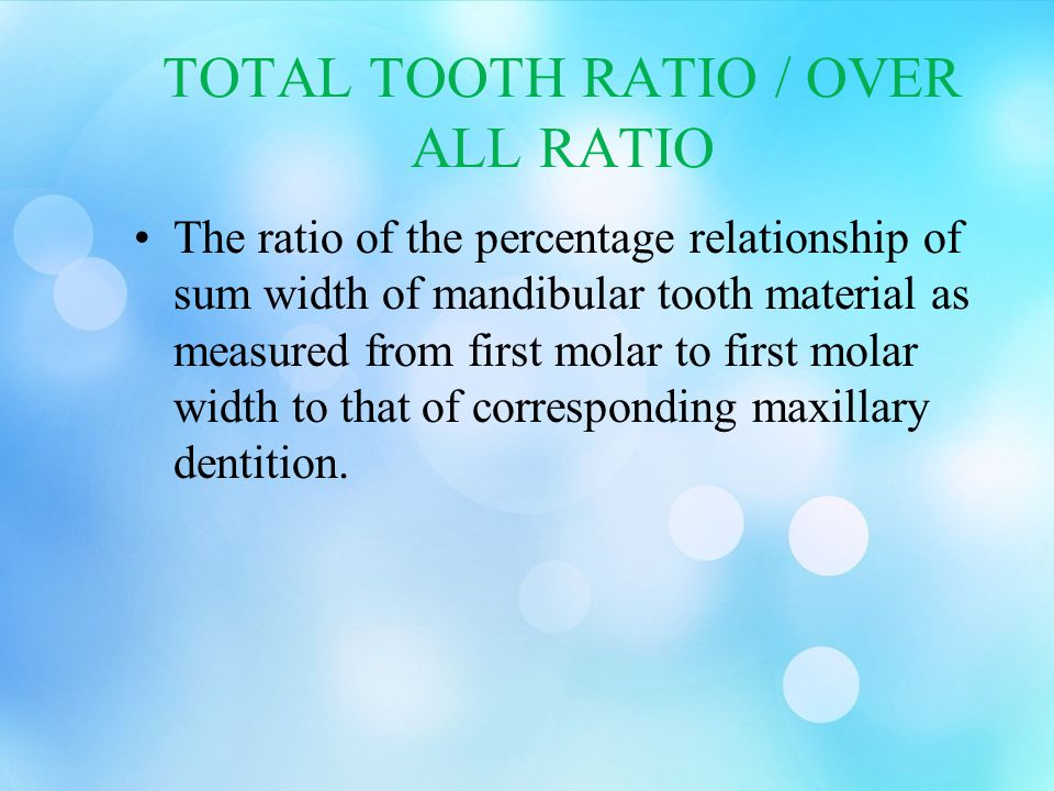 TOTAL TOOTH RATIO / OVER ALL RATIO