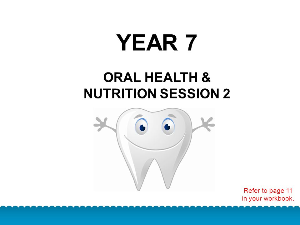ORAL HEALTH & NUTRITION SESSION 2