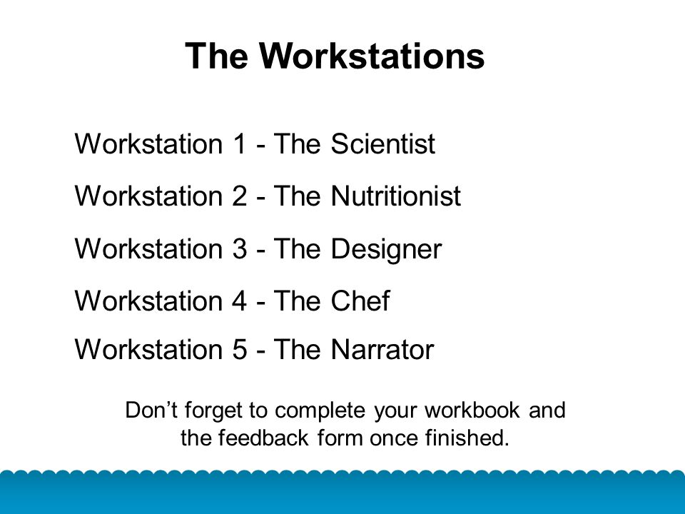 The Workstations Workstation 1 - The Scientist